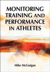 Monitoring training and performance in athletes