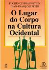 O lugar do corpo na cultura ocidental
