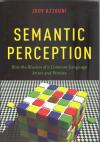Semantic perception